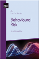 An Introduction to Behavioural Risk