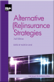 Alternative (Re)insurance Strategies (2nd edition)