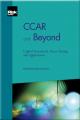 CCAR and Beyond