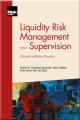 Liquidity Risk Management and Supervision