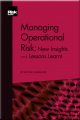 Managing Operational Risk: New Insights and Lessons Learnt